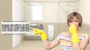 Tuyệt chiêu khử mùi nhà vệ sinh